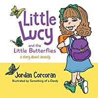 Little Lucy and the Little Butterflies