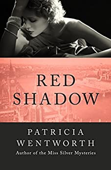 Red Shadow by [Patricia Wentworth]