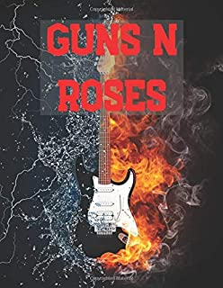 Guns N Roses: Notebook/notepad/diary/journal perfect gift for all Guns n roses fans. 80 black lined pages   A4   8.5x11 inches