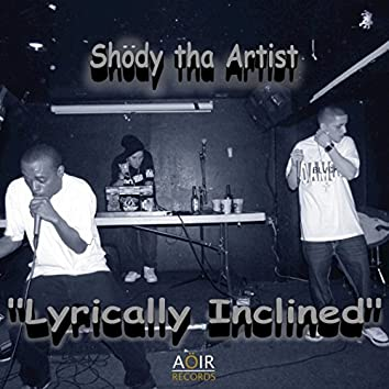 Lyrically Inclined