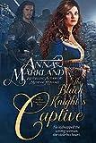 The Black Knight's Captive (The FitzRam Family Dynasty Book 1)