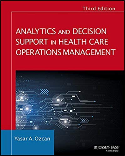 [1119219817] [9781119219811] Analytics and Decision Support in Health Care Operations Management (Jossey-Bass Public Health) 3rd Edition-Paperback