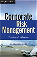 Corporate Risk Management: Theories and Applications (Wiley Finance)