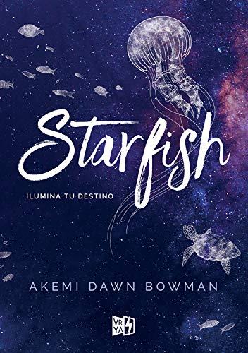 Starfish. Ilumina tu destino (Spanish Edition)
