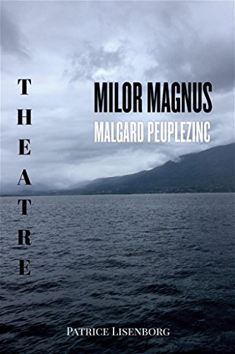Milor Magnus / Malgard Peuplezinc (French Edition)