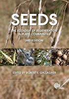 Seeds: The Ecology of Regeneration in Plant Communities