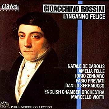 Rossini: L'Inganno Felice, Early One-Act Operas, Vol. 4/5