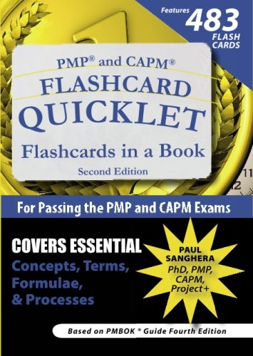 PMP and CAPM Flashcard Quicklet: Flashcards in a Book for Passing the PMP and CAPM Exams