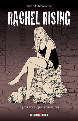 Rachel Rising T07. Tu n'es que poussière PDF Books