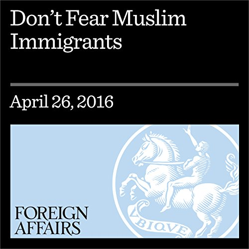 Don't Fear Muslim Immigrants cover art