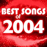 Best Songs of 2004
