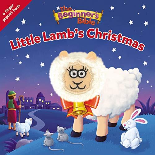 The Beginner s Bible Little Lamb s Christmas: A Finger Puppet Board Book