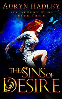 The Sins of Desire: A Reverse Harem Paranormal Romance (The Demons' Muse Book 3) by [Auryn Hadley]