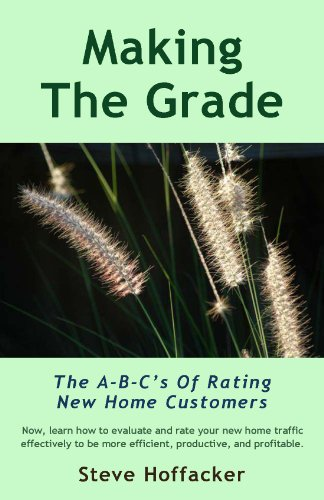 Book: Making The Grade - The A-B-C's Of Rating New Home Customers by Steve Hoffacker
