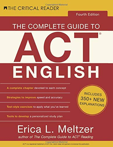 Compare Textbook Prices for The Complete Guide to ACT English, Fourth Edition  ISBN 9781733589543 by Meltzer, Erica Lynn