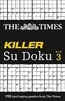 The Times Killer Su Doku Book 3 (The Times Su Doku)