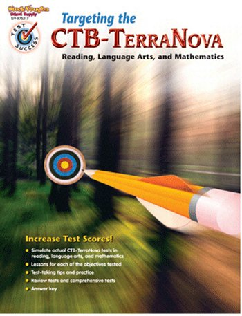 HARCOURT SCHOOL SUPPLY TEST SUCCESS: TARGETING THE CTB/TER