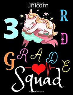 Unicorn 3RD Grade Squad: New Year First Day at School Journal Gift For Kids - Back To school Notebook Present For Toddlers...