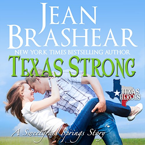 Texas Strong: Sweetgrass Springs Stories audiobook cover art