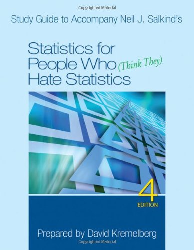 Study Guide to Accompany Neil J. Salkind?s Statistics for...