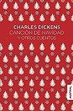 Canción de Navidad y otros cuentos (Austral Singular)