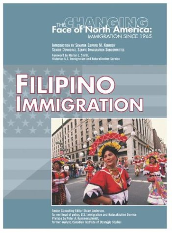 Filipino Immigration (Changing Face of North America)