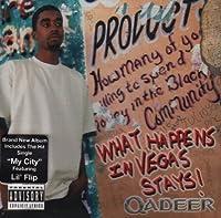 What Happens In Vegas Stays by Qadeer (2004-05-03)