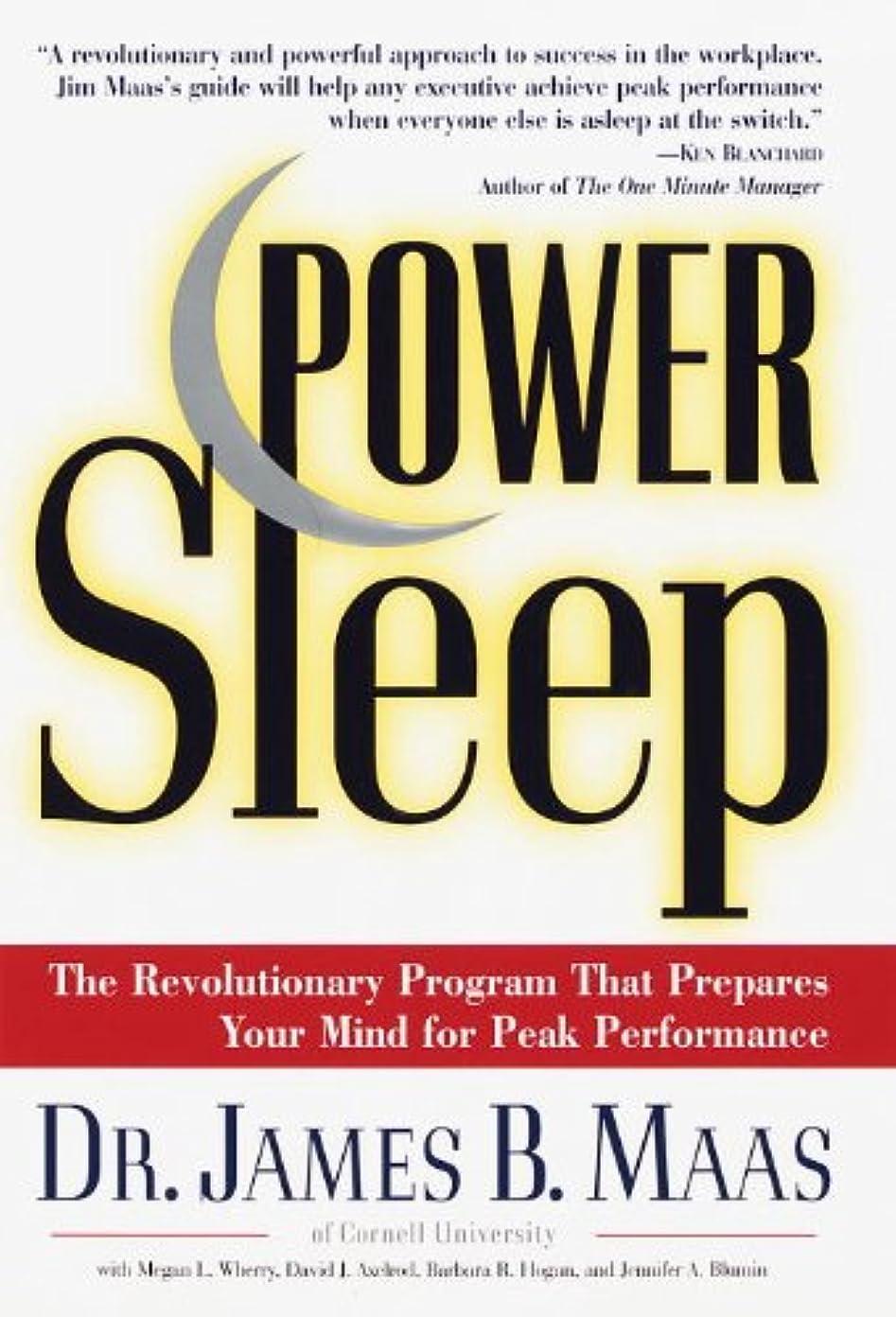 アジテーション部余裕があるPower Sleep: The Revolutionary Program That Prepares Your Mind for Peak Performance (English Edition)