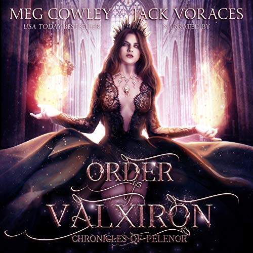 Order of Valxiron: A Sword and Sorcery Epic Fantasy cover art