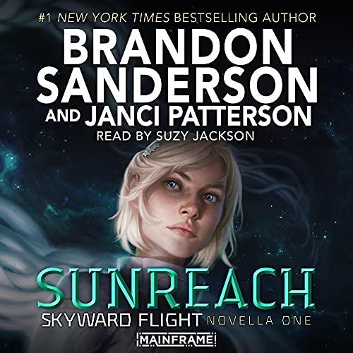 Sunreach Audiobook By Brandon Sanderson, Janci Patterson cover art