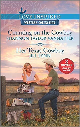 Counting on the Cowboy & Her Texas Cowboy (Love Inspires: Western Collection)