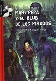 Mari Pepa y el club de los pirados (Librosaurio)