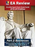 Image of PassKey Learning Systems, EA Review Part 2, Business Taxation: Enrolled Agent Exam Study Guide 2018-2019 Edition (HARDCOVER)