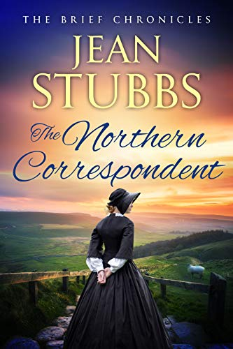 The Northern Correspondent (The Brief Chronicles Book 4) (English Edition)