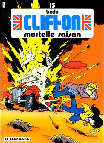 Clifton, Tome 15 : Mortelle saison