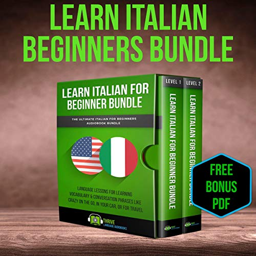 Learn Italian Beginner Bundle: The Ultimate Italian for Beginners Audiobook Bundle audiobook cover art