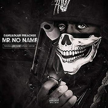 Mr. No Name