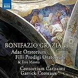 Adae Oratorium - Filli Prodigi Oratorium - Cinq motets