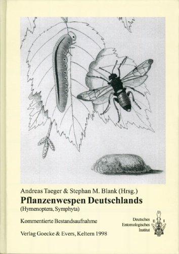Pflanzenwespen Deutschlands (Hymenoptera, Symphyta): Kommentierte Bestandsaufnahme