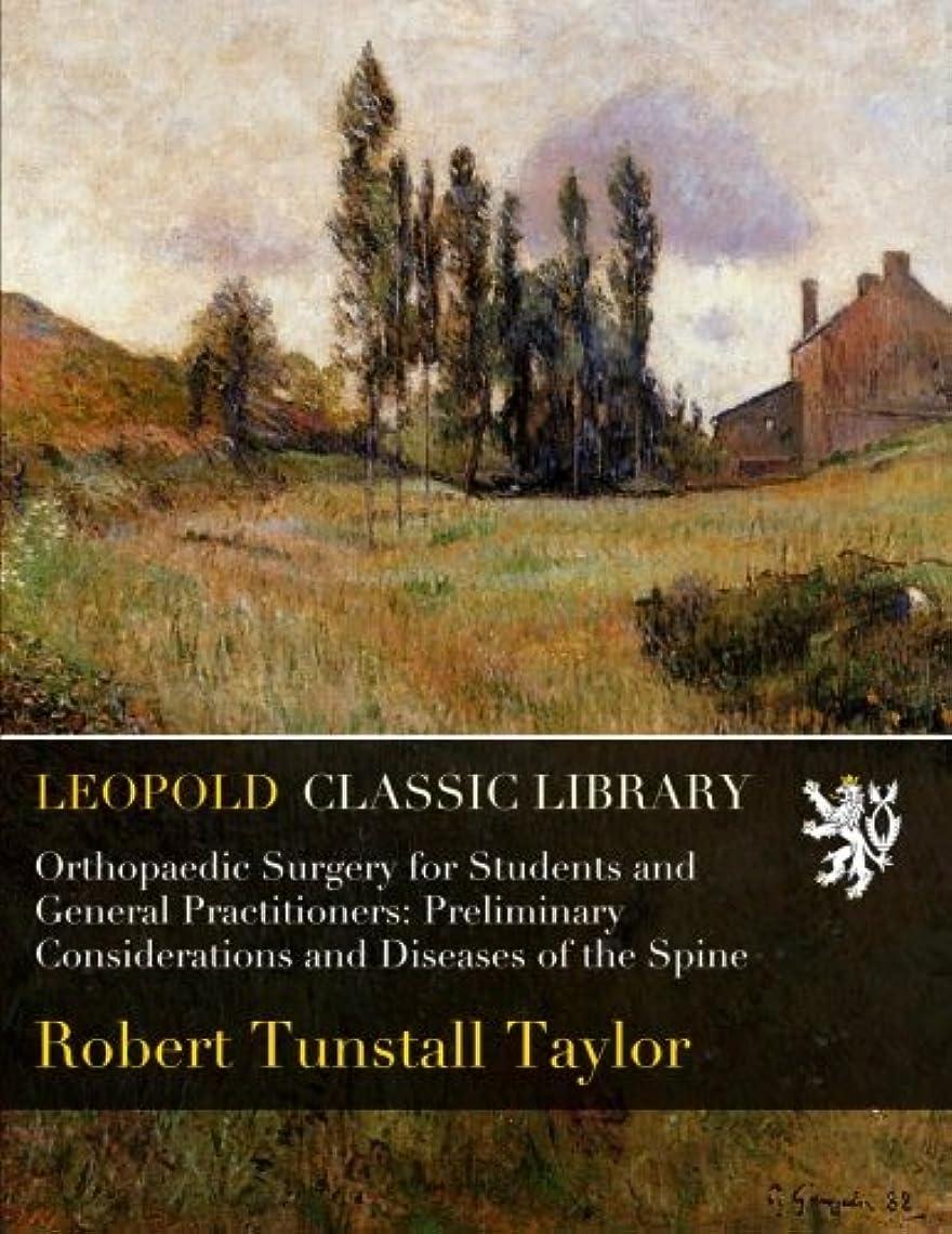 インタフェース粘着性省略するOrthopaedic Surgery for Students and General Practitioners: Preliminary Considerations and Diseases of the Spine