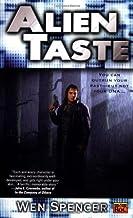 Alien Taste (Ukiah Oregon)