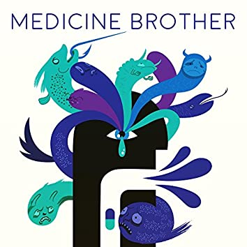 Medicine Brother