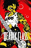 Deadly Class, Tome 8 - Never go back