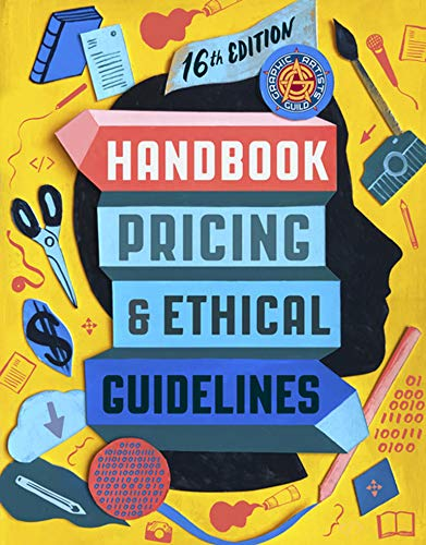 Compare Textbook Prices for Graphic Artists Guild Handbook, : Pricing & Ethical Guidelines  ISBN 9780262542395 by The Graphic Artists Guild