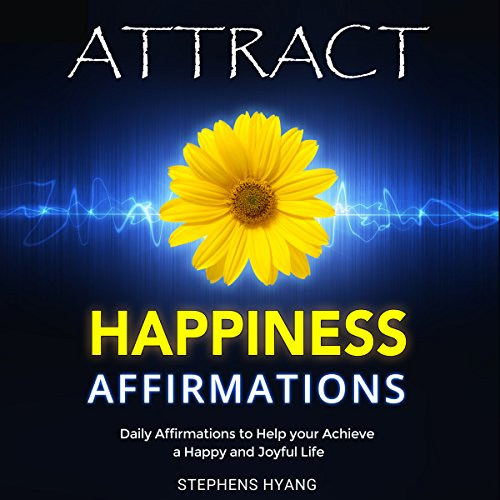 Attract Happiness Affirmations audiobook cover art