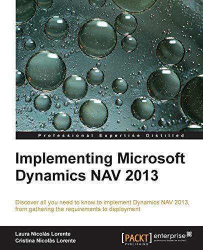 Implementing Microsoft Dynamics NAV 2013 (English Edition)