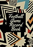 Football Game Record Book: Athletic Soccer Training and Score Record Log Sheet, Scoring Notebook Journal for Outdoor Games, Gifts for Footballers, ... 7x10 120 Pages. (Football Logbook, Band 8)