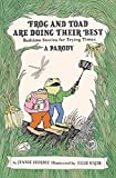 Frog and Toad are Doing Their Best [A Parody]: Bedtime Stories for Trying Times
