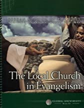The Local Church in Evangelism: An Independent-Study Textbook (Berean School of the Bible)
