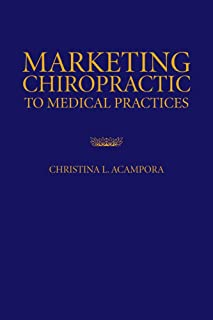 Best marketing chiropractic to medical practices Reviews
